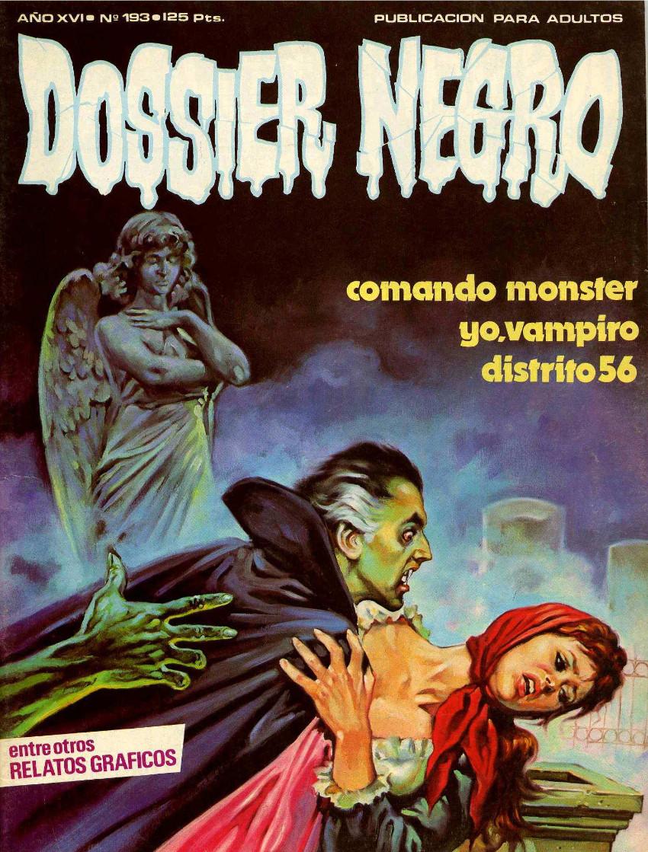 Couverture de Dossier Negro -193- Comando monster/Yo, vampiro/Distrito 56
