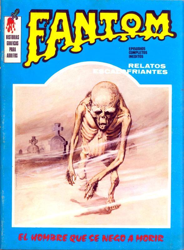 Couverture de Fantom Vol.1 (Vertice - 1972) -4- El hombre que se negó a morir
