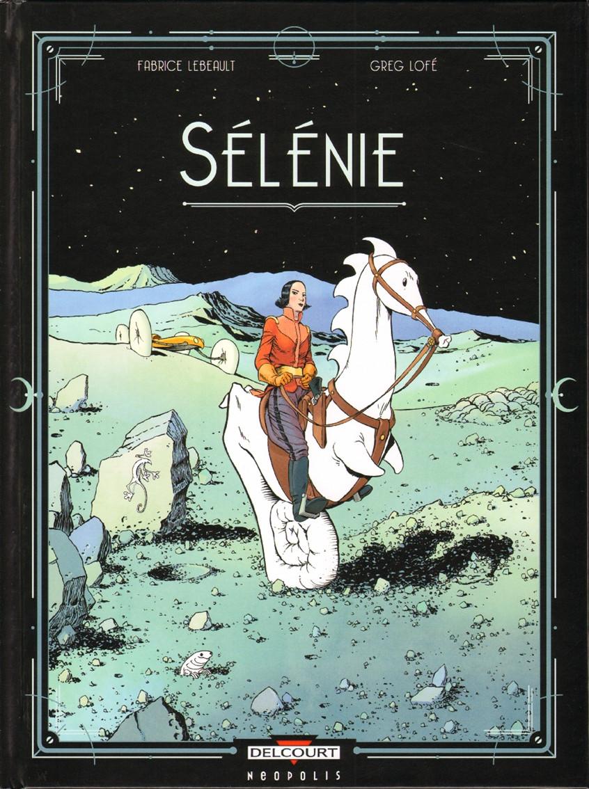 Chronique : Sélénie (Delcourt)