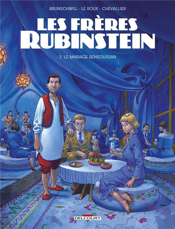 Couverture de Les frères Rubinstein -3- Le mariage Bensoussan