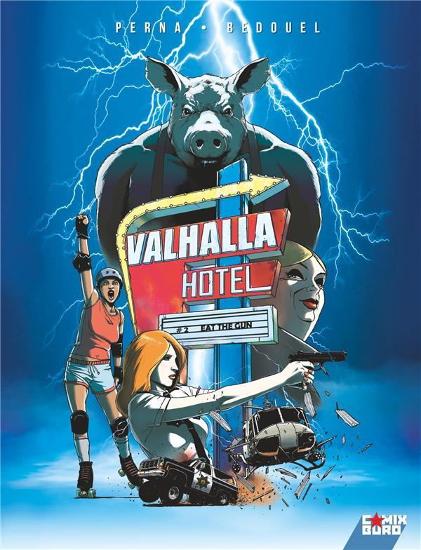 Chronique : Valhalla hotel -2- Eat the gun (Comix Buro)