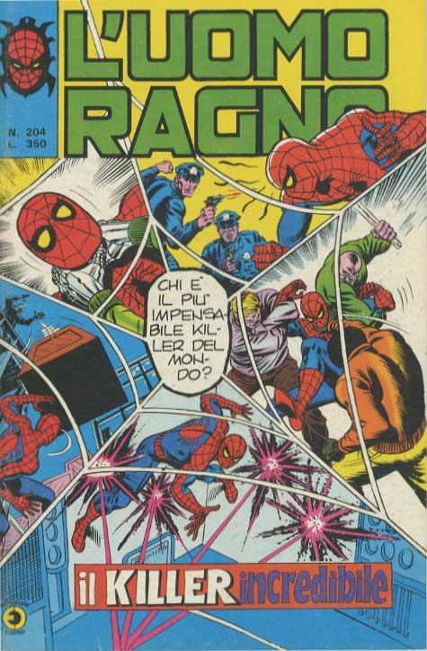 Couverture de L'uomo Ragno V1 (Editoriale Corno - 1970)  -204- Il Killer incredibile