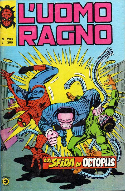 Couverture de L'uomo Ragno V1 (Editoriale Corno - 1970)  -208- La Sfida di Octopus