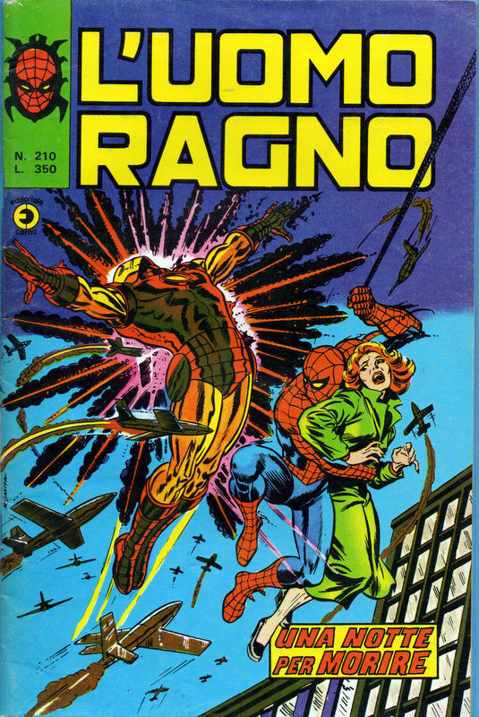 Couverture de L'uomo Ragno V1 (Editoriale Corno - 1970)  -210- Una Notte per Morire