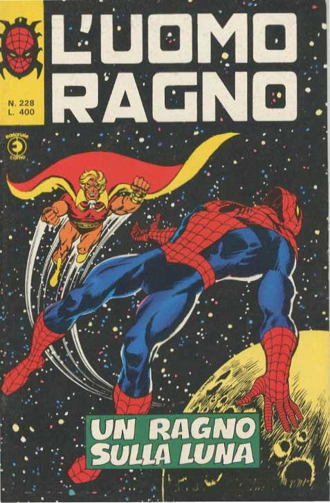Couverture de L'uomo Ragno V1 (Editoriale Corno - 1970)  -228- Un Ragno sulla Luna