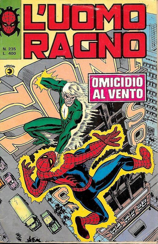 Couverture de L'uomo Ragno V1 (Editoriale Corno - 1970)  -235- Omicidio al Vento