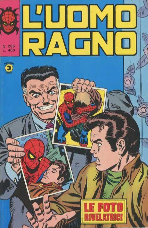 Couverture de L'uomo Ragno V1 (Editoriale Corno - 1970)  -236- Le Foto Rivelatrici