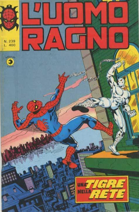 Couverture de L'uomo Ragno V1 (Editoriale Corno - 1970)  -239- Una Tigre nella Rete