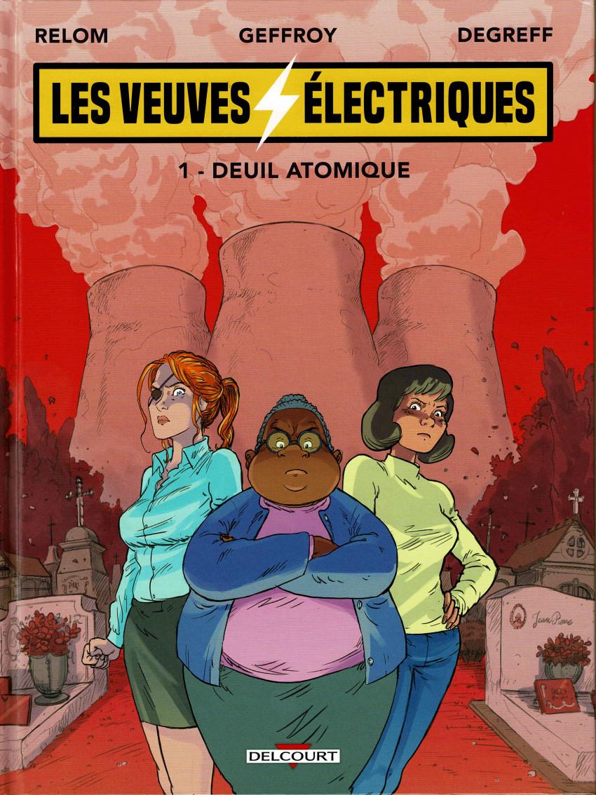 Chronique : Les veuves électriques -1- Deuil atomique (Delcourt)