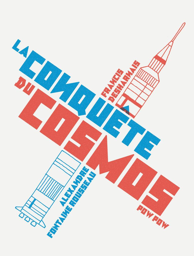 Chronique : La conquête du cosmos (Pow Pow)