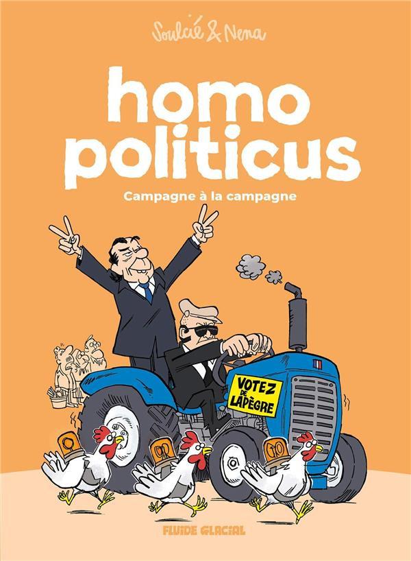 Chronique : Homo politicus -2- Campagne à la campagne (Audie)