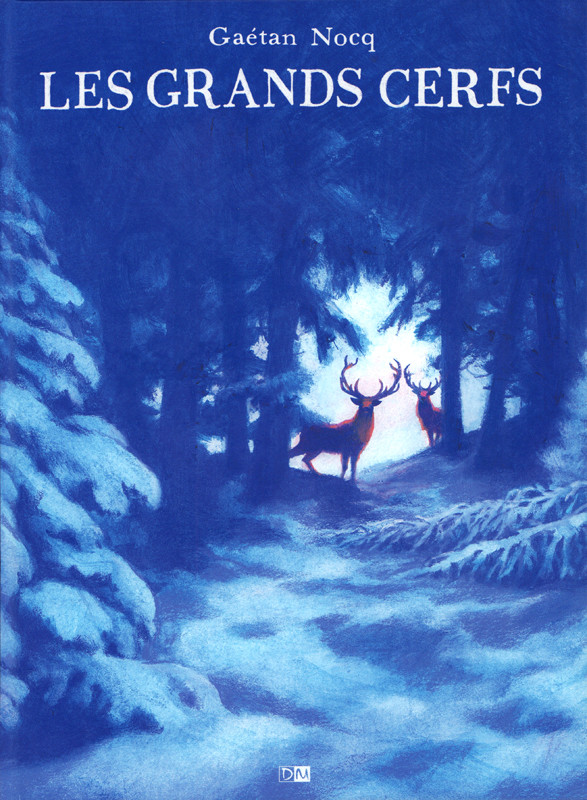Chronique : Les grands cerfs (Daniel Maghen)