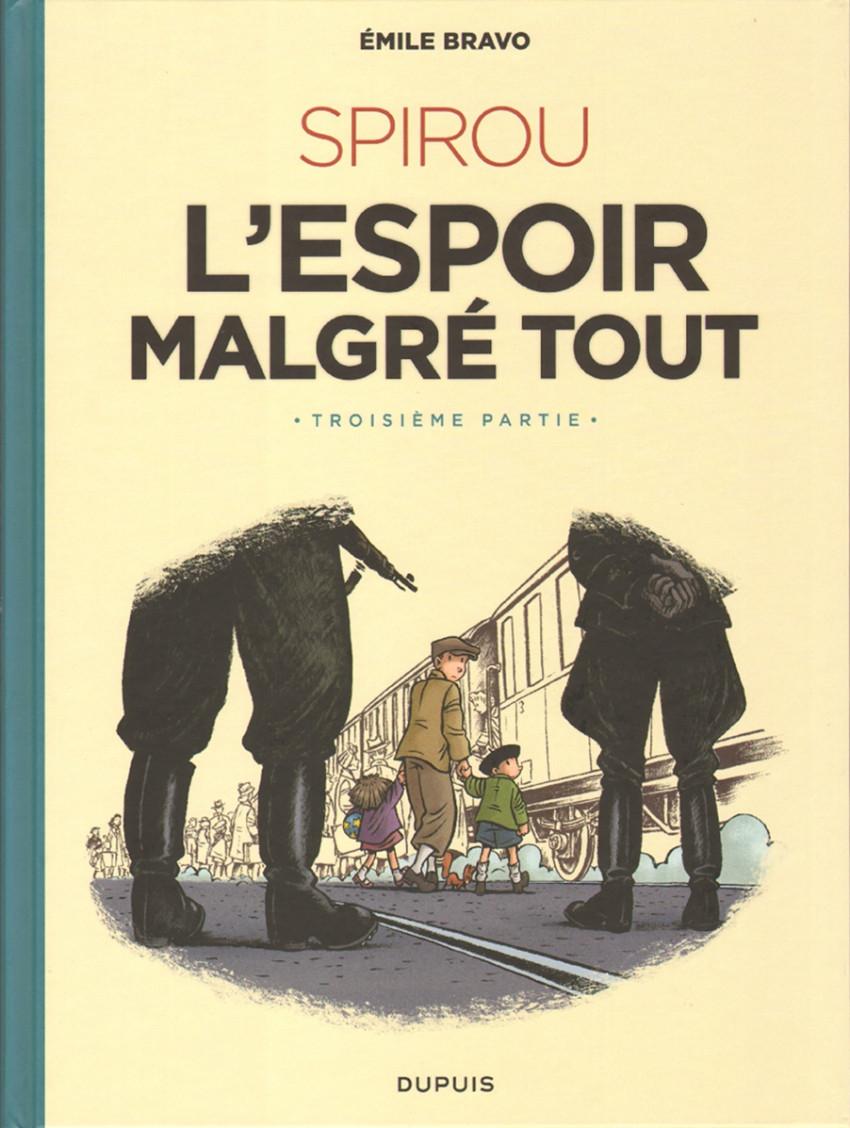 Couverture de Spirou et Fantasio par... (Une aventure de) / Le Spirou de... -18- L'Espoir malgré tout - Troisième partie - Un départ vers la fin