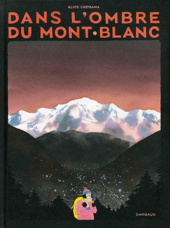 Chronique : Dans l'ombre du mont blanc (Dargaud)