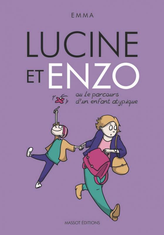 Couverture de Lucine et Enzo ou le parcours d'un enfant atypique