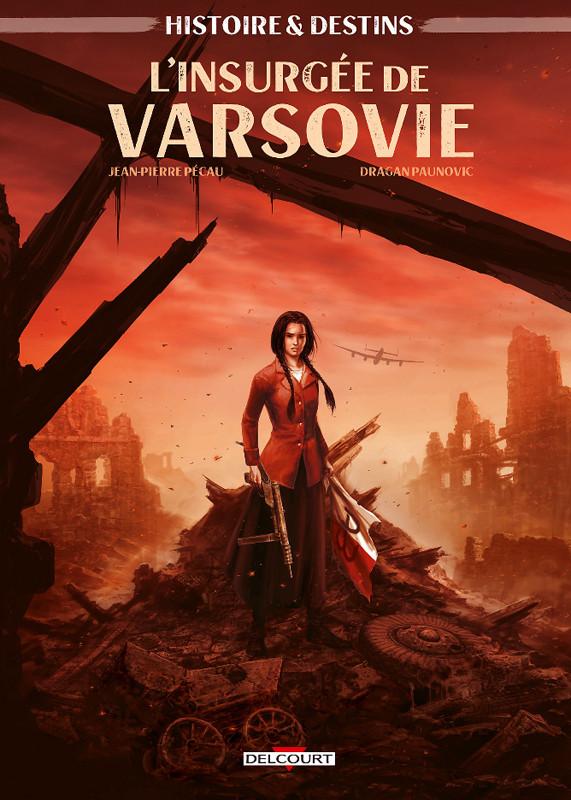Chronique : L'Insurgée de Varsovie #2 (Delcourt)