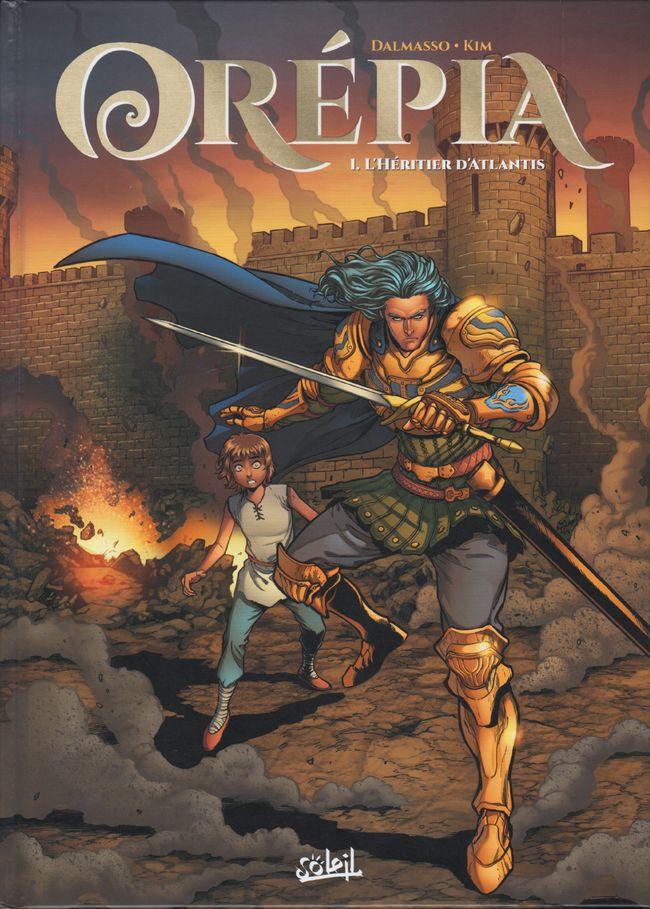 Chronique : Orépia -1- L'héritier d'Atlantis (Soleil Productions)