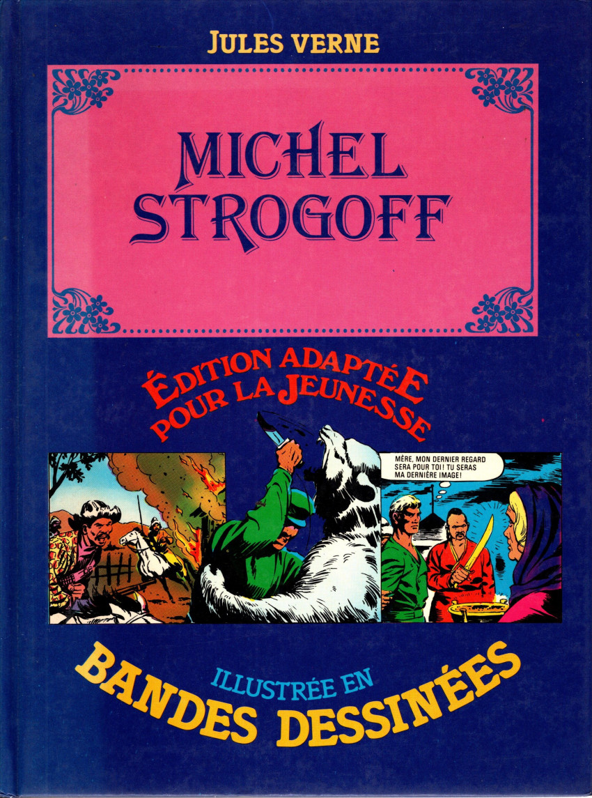 Couverture de Édition adaptée pour la jeunesse, illustrée en bandes dessinées - Michel Strogoff