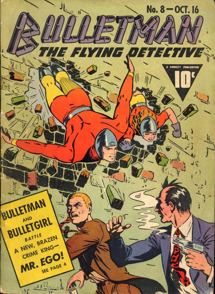 Couverture de Bulletman (Fawcett - 1941) -8- Mr. Ego!