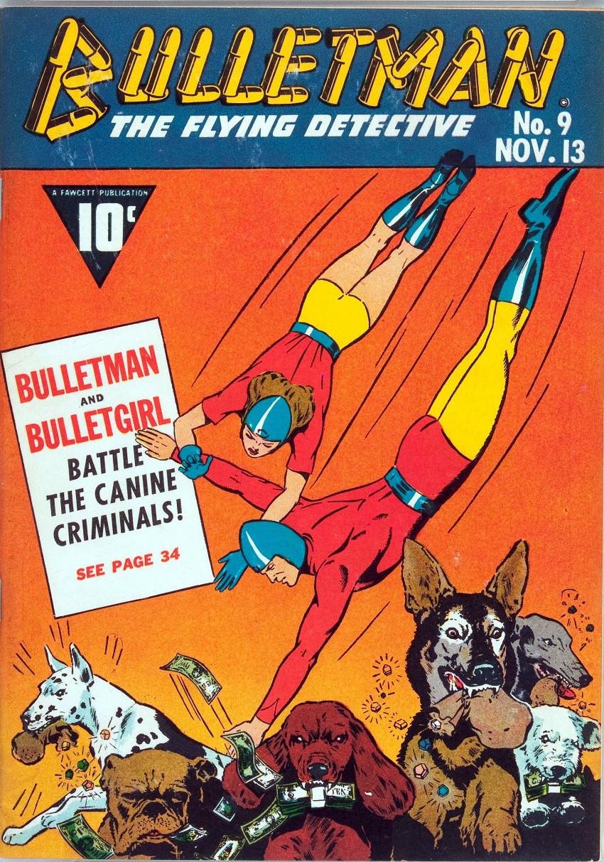 Couverture de Bulletman (Fawcett - 1941) -9- The Canine Criminals!