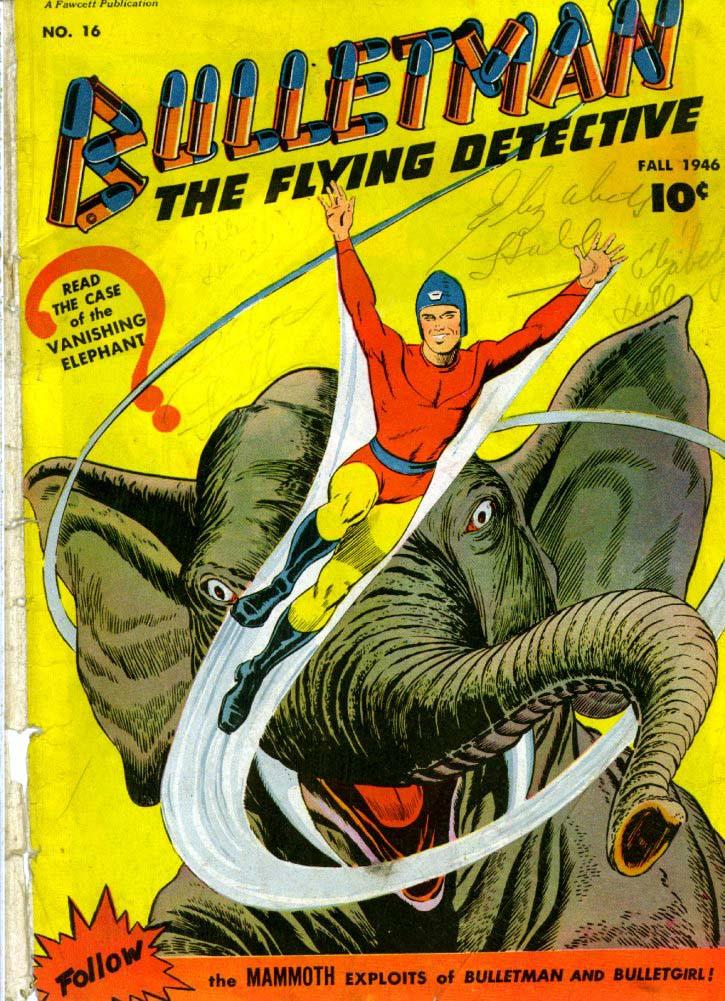 Couverture de Bulletman (Fawcett - 1941) -16- The Case of the Vanishing Elephant