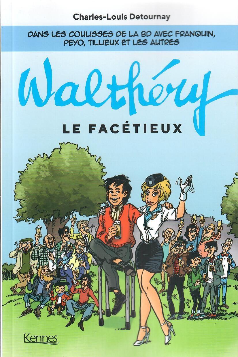 Couverture de (AUT) Walthéry -2021- Walthéry le facétieux