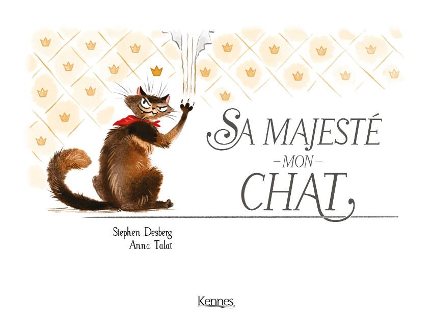 Couverture de Sa majesté mon chat -1- T01