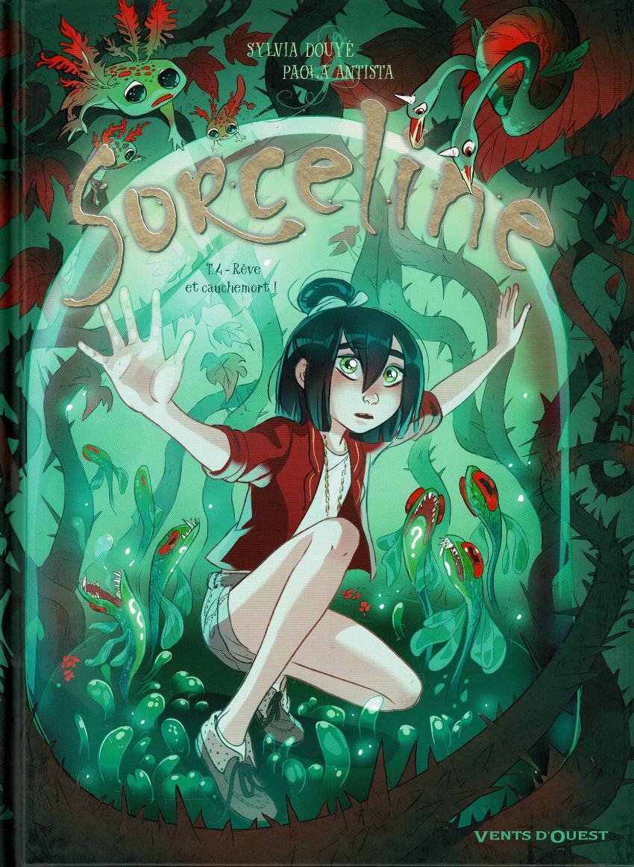 Couverture de Sorceline -4- Rêve et cauchemort !