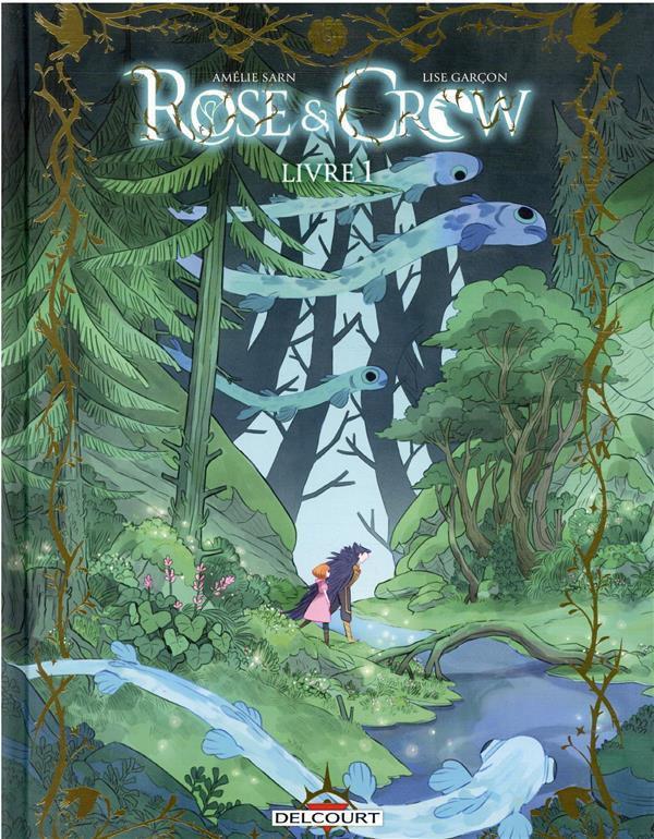 Couverture de Rose & Crow -1- Livre 1