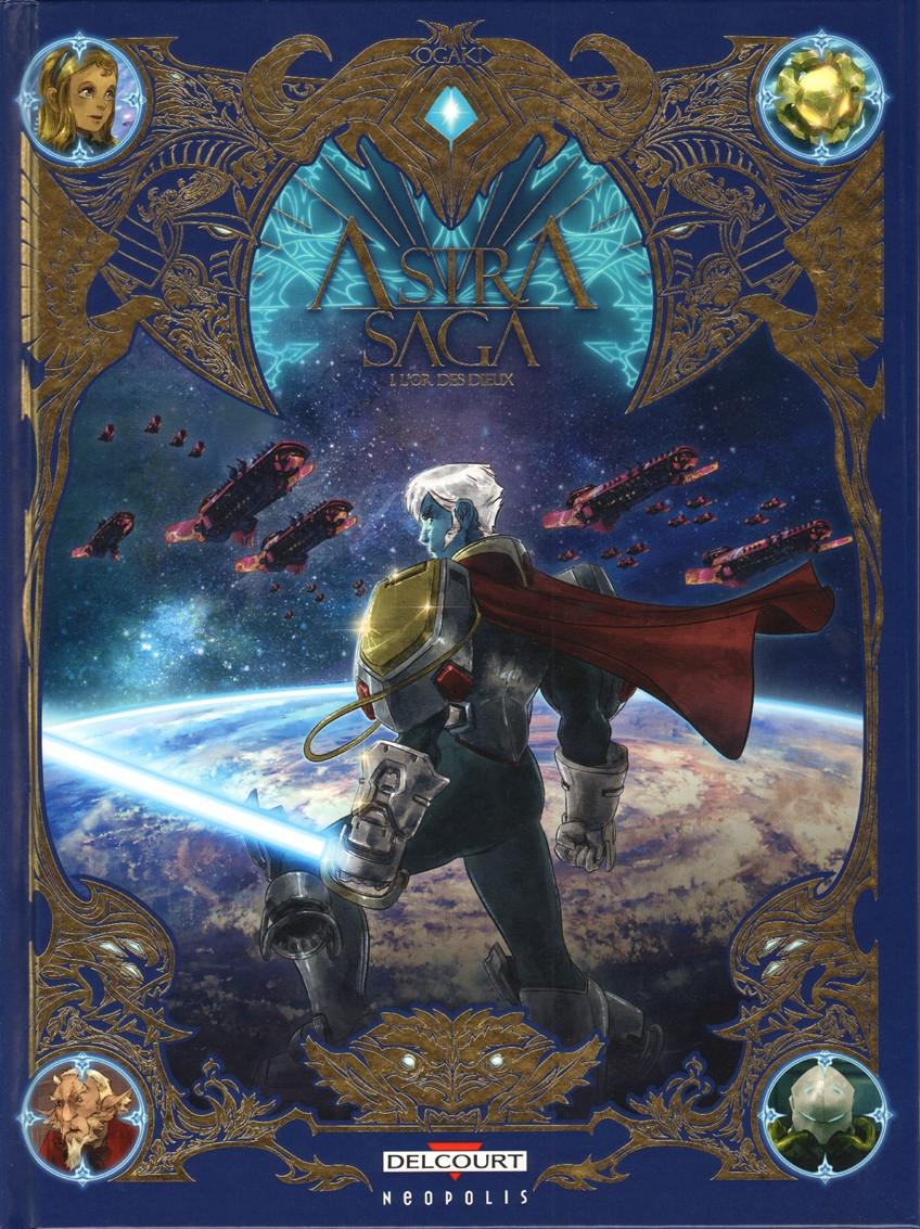 Couverture de Astra Saga -1- L'Or des dieux