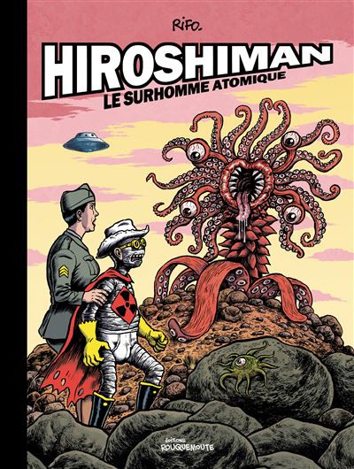 Couverture de Hiroshiman - Hiroshiman-Le Surhomme Atomique