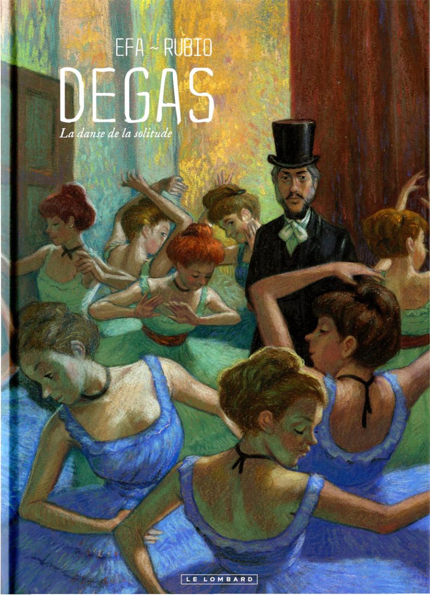 Chronique : Degas, la danse de la solitude (Le Lombard)