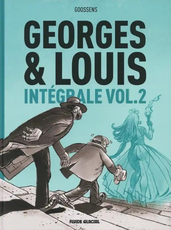 Couverture de Georges et Louis romanciers -INT2- Intégrale Vol.2