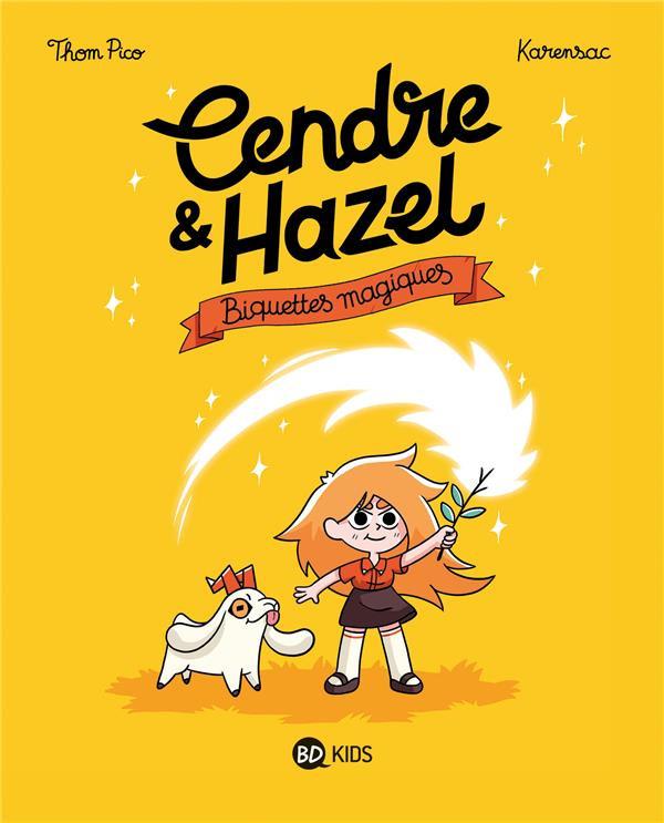 Couverture de Cendre & Hazel -2- Biquettes magiques