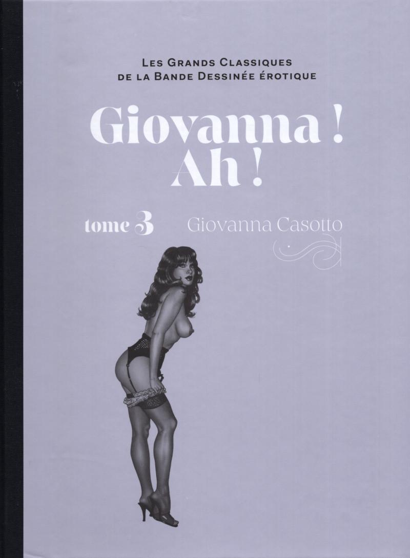 Couverture de Les grands Classiques de la Bande Dessinée érotique - La Collection -128121- Giovanna! Ah!
