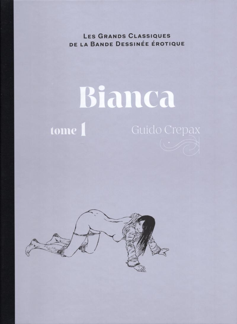 Couverture de Les grands Classiques de la Bande Dessinée érotique - La Collection -132132- Bianca - Tome1