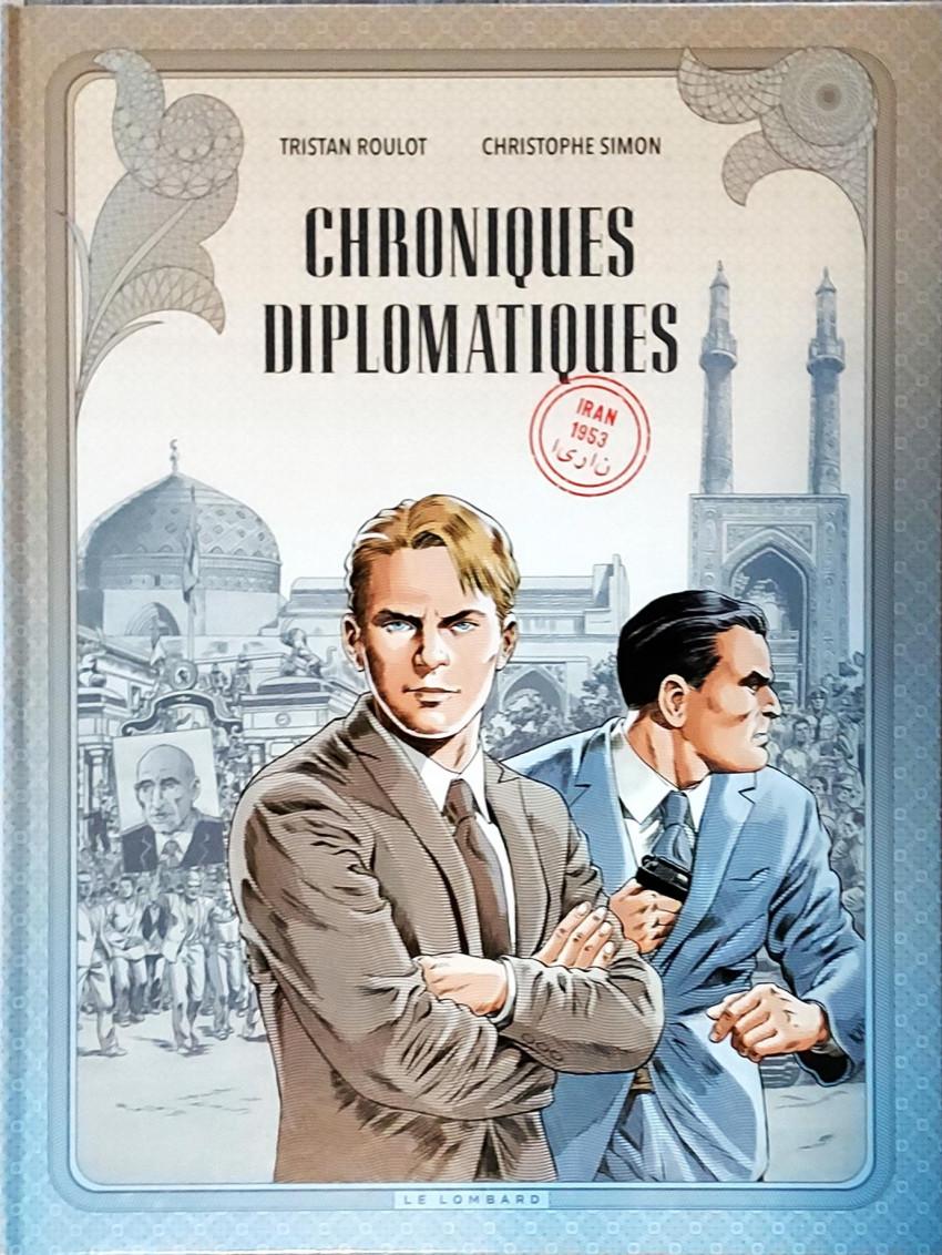 Couverture de Chroniques Diplomatiques -1- Iran 1953