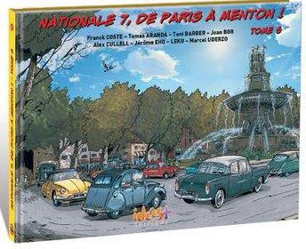Couverture de Nationale 7, de Paris à Menton ! -6- D'Avignon (Vaucluse) à Frejus (Var)