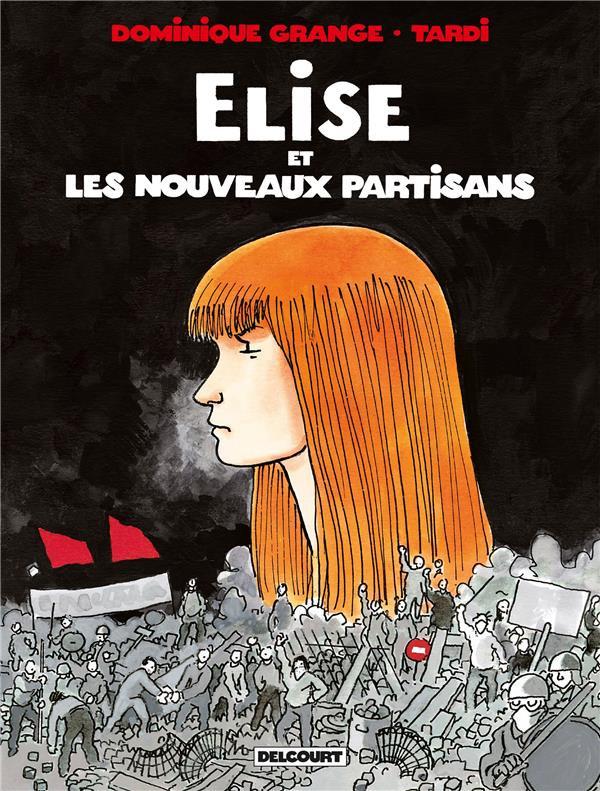 Couverture de Elise et les nouveaux partisans