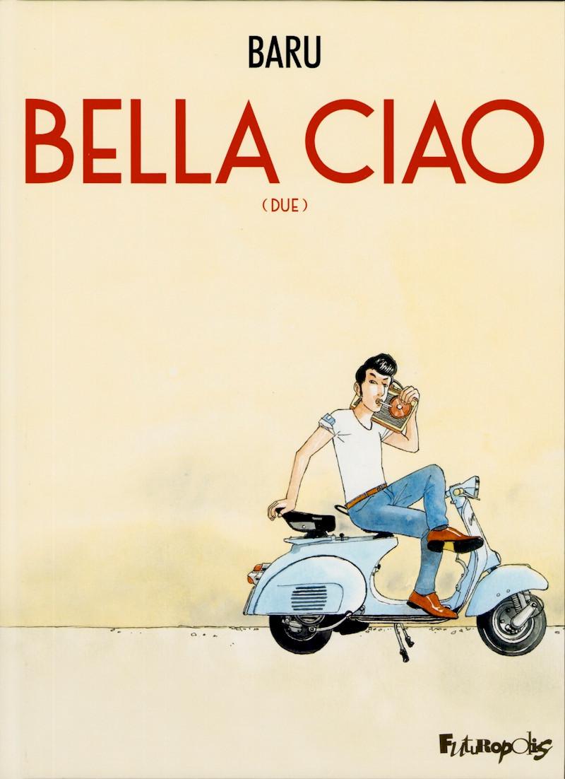 Couverture de Bella ciao -2- Tome 2
