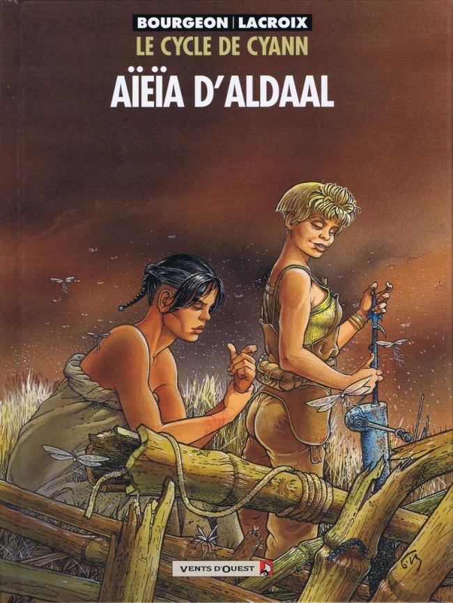 Couverture de Le cycle de Cyann -3- Aïeïa d'Aldaal