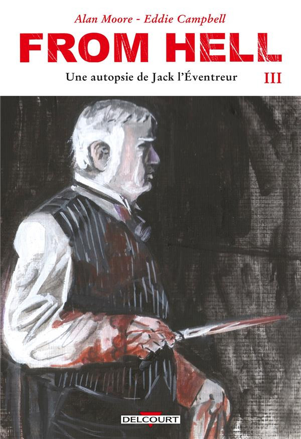 Couverture de From Hell, une autopsie de Jack l'éventreur -3- Tome 3
