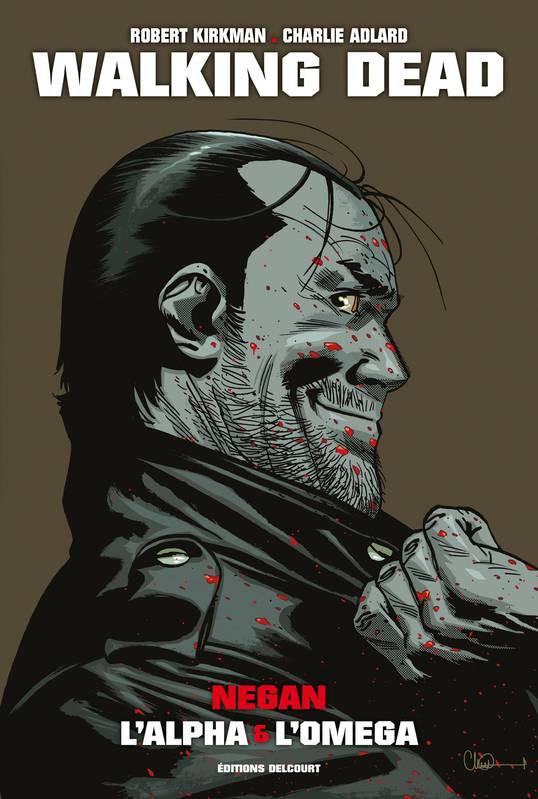 Couverture de Walking Dead -INTHS- Negan L'alpha & L'omega
