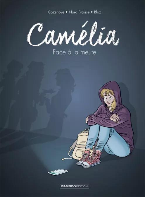 Couverture de Camélia - Face à la meute