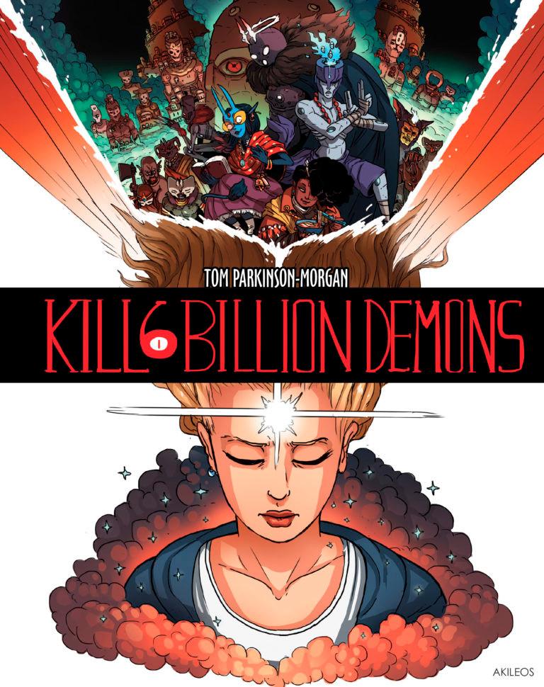 Couverture de Kill 6 billion demons (Akileos) -1- Tome 1