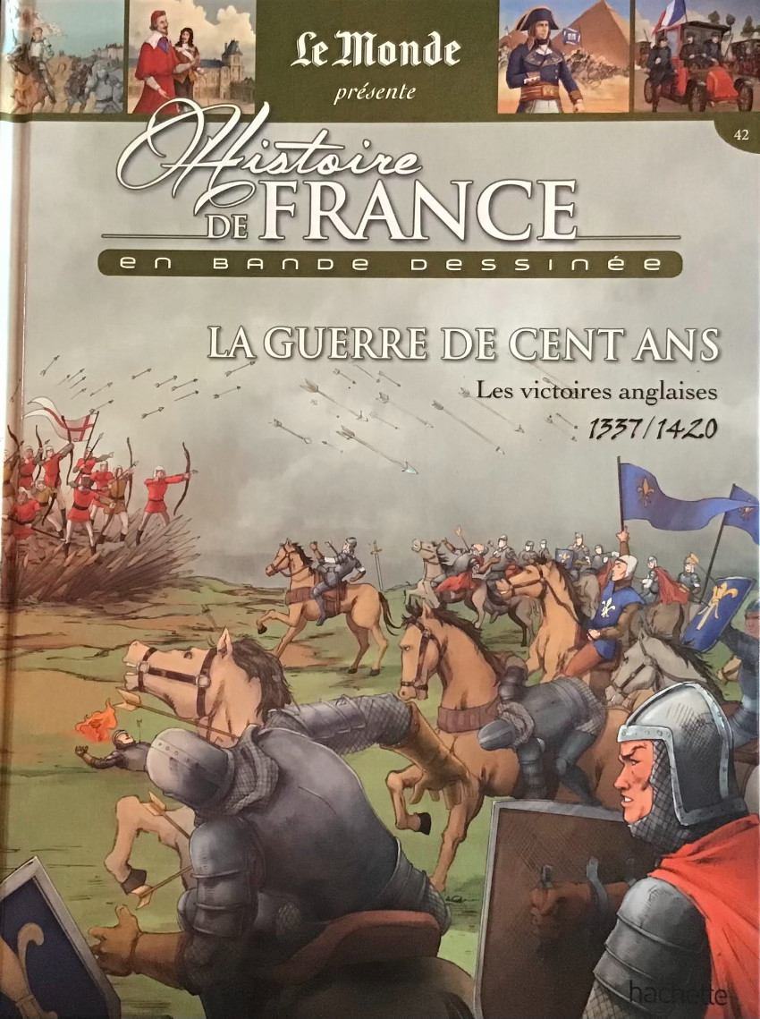 Couverture de Histoire de France en bande dessinée -17- La guerre de Cent Ans les victoires anglaises 1337-1420