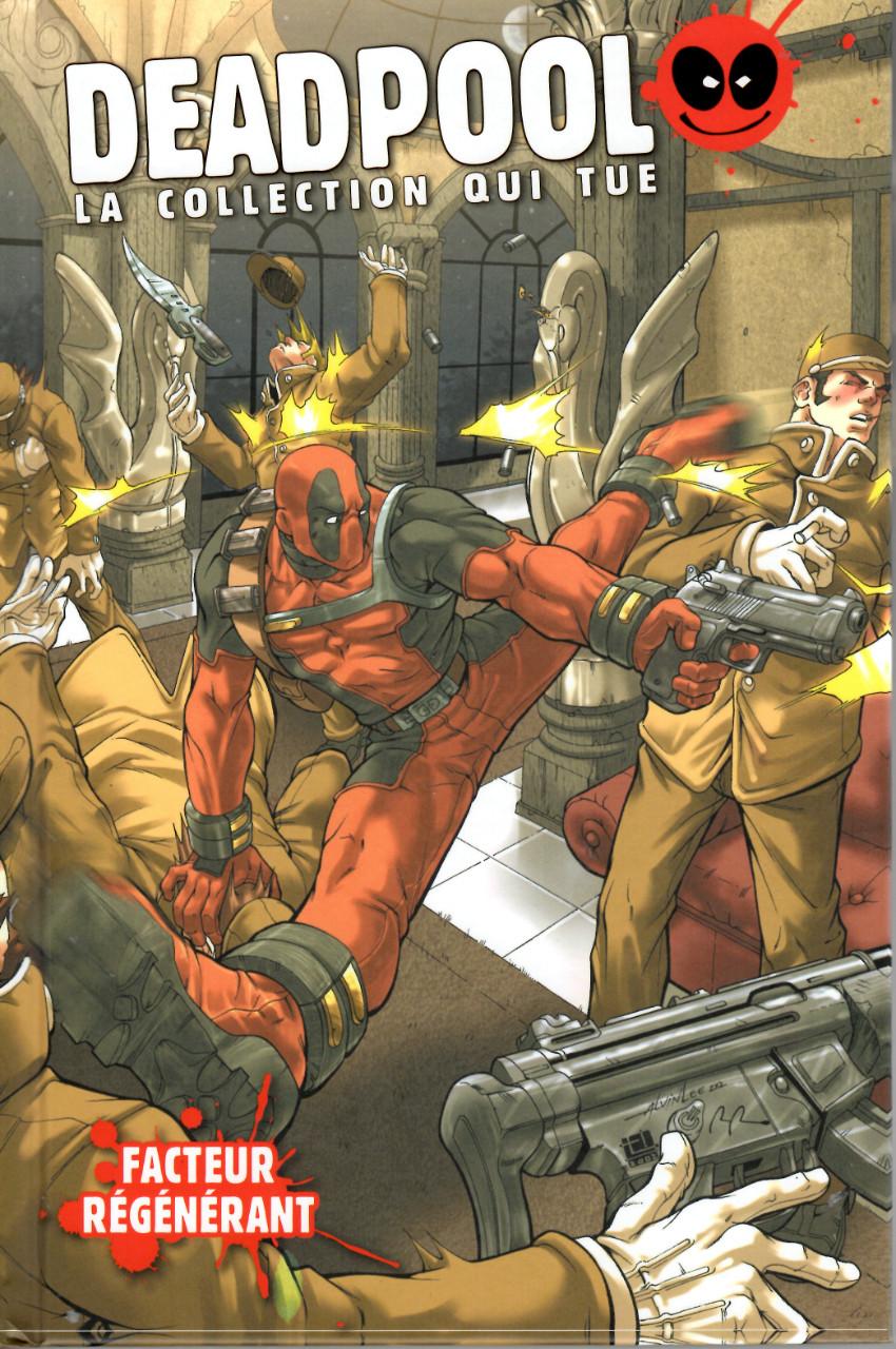 Couverture de Deadpool - La collection qui tue (Hachette) -6116- Facteur régénérant