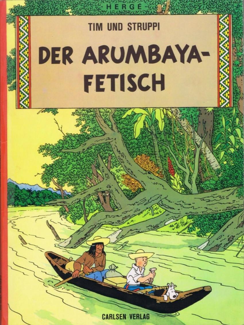 Couverture de Tim und Struppi / Tim, der Pfiffige Reporter -6- Der Arumbaya-Fetisch