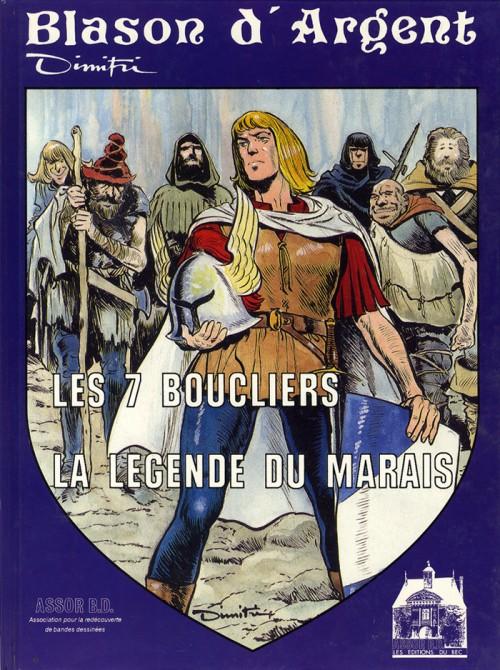 Couverture de Blason d'Argent -4- Les 7 boucliers - La légende du marais