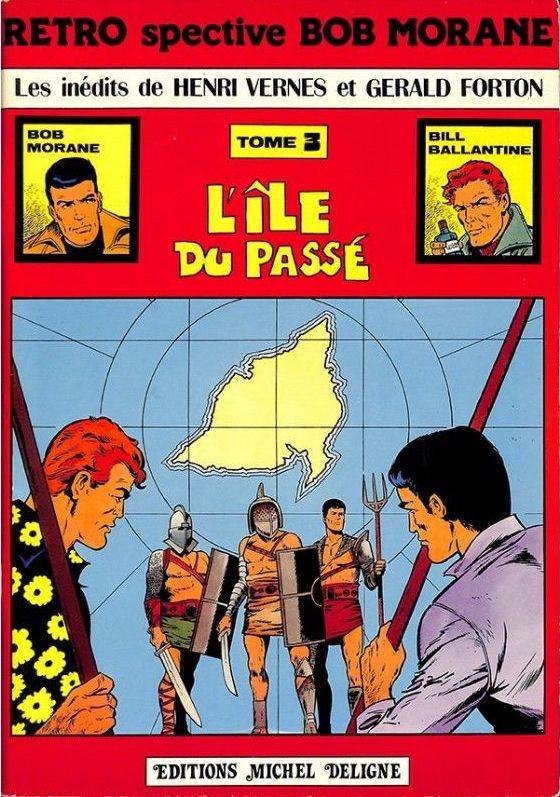 Couverture de Bob Morane 5 (Deligne) -3- L'Île du passé